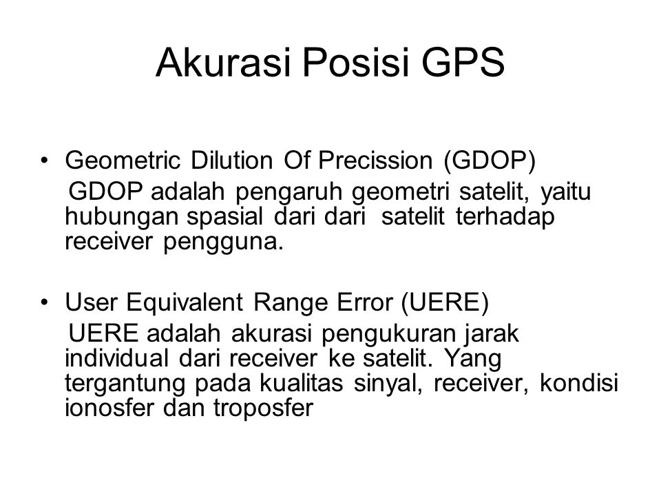 Akurasi Posisi GPS Geometric Dilution Of Precission (GDOP)
