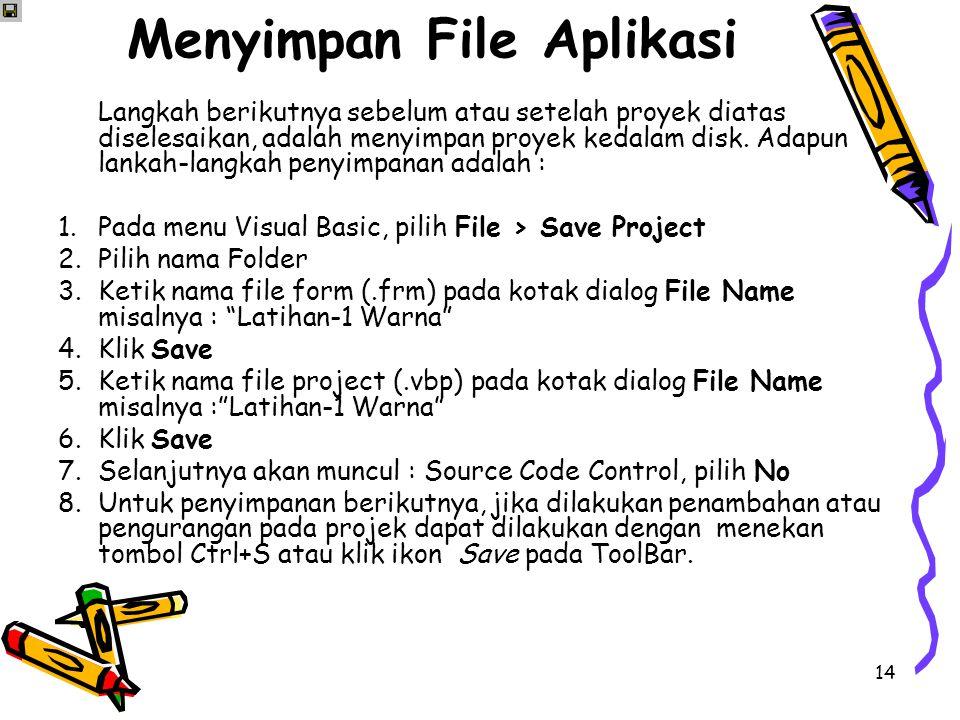 Menyimpan File Aplikasi