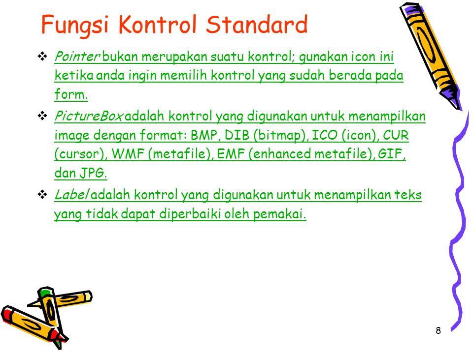 Fungsi Kontrol Standard