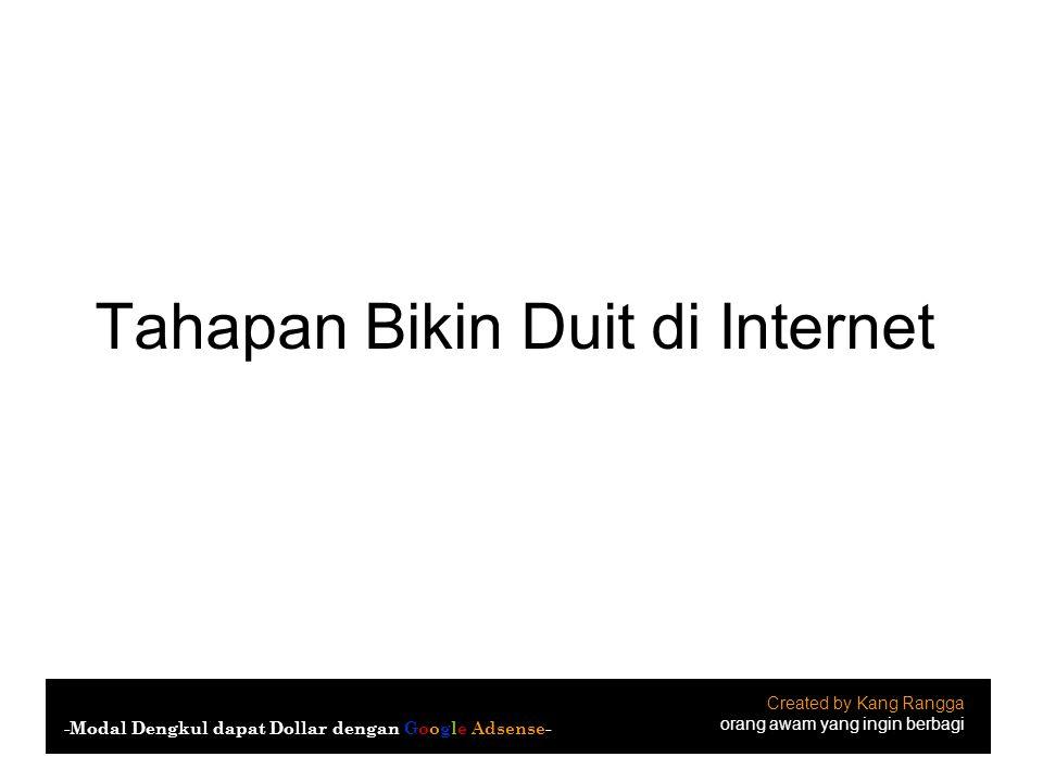 Tahapan Bikin Duit di Internet