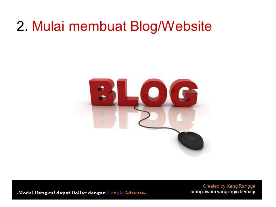 2. Mulai membuat Blog/Website