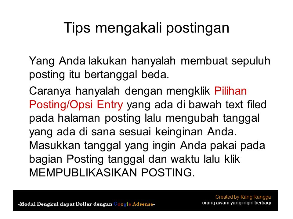 Tips mengakali postingan