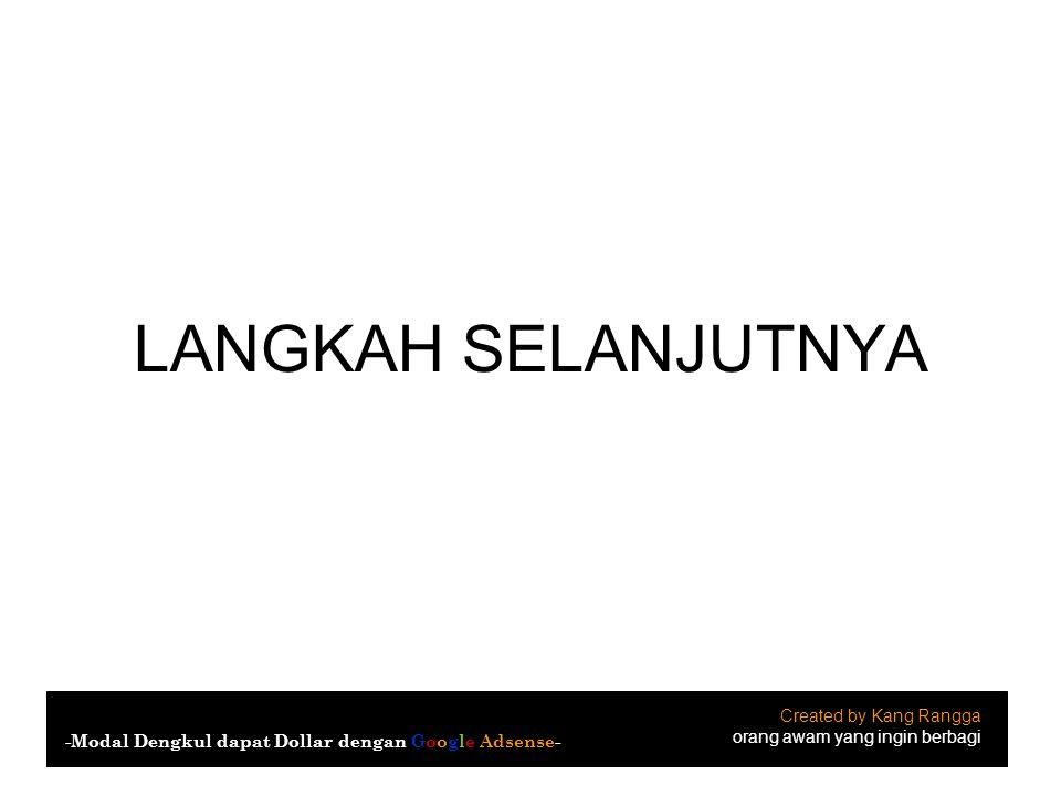 LANGKAH SELANJUTNYA Created by Kang Rangga
