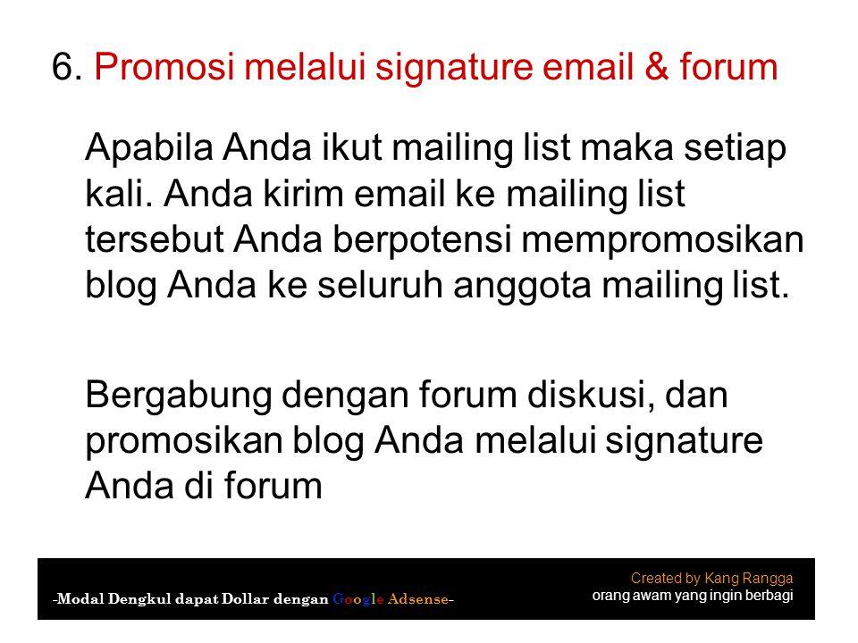 6. Promosi melalui signature email & forum