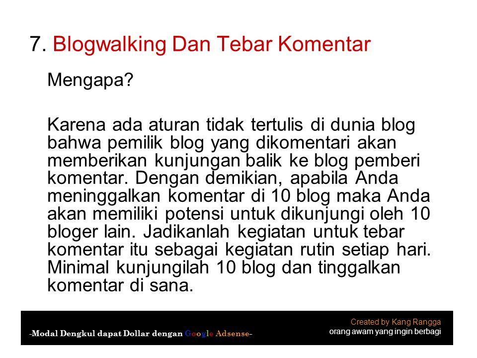 7. Blogwalking Dan Tebar Komentar