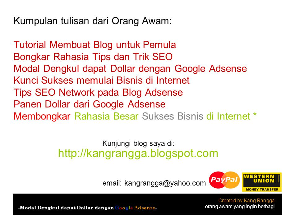 http://kangrangga.blogspot.com Kumpulan tulisan dari Orang Awam: