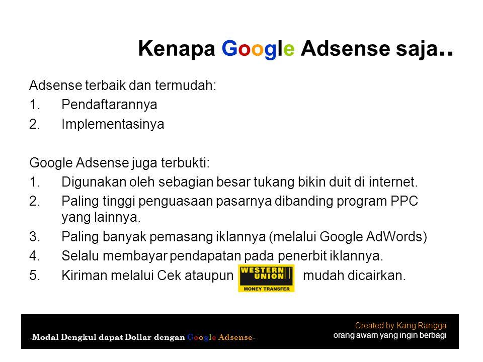 Kenapa Google Adsense saja..