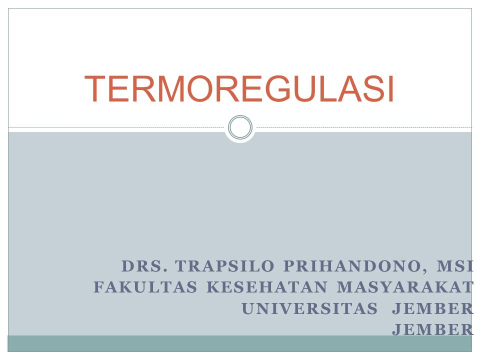 TERMOREGULASI DrS. TRAPSILO PRIHANDONO, Msi