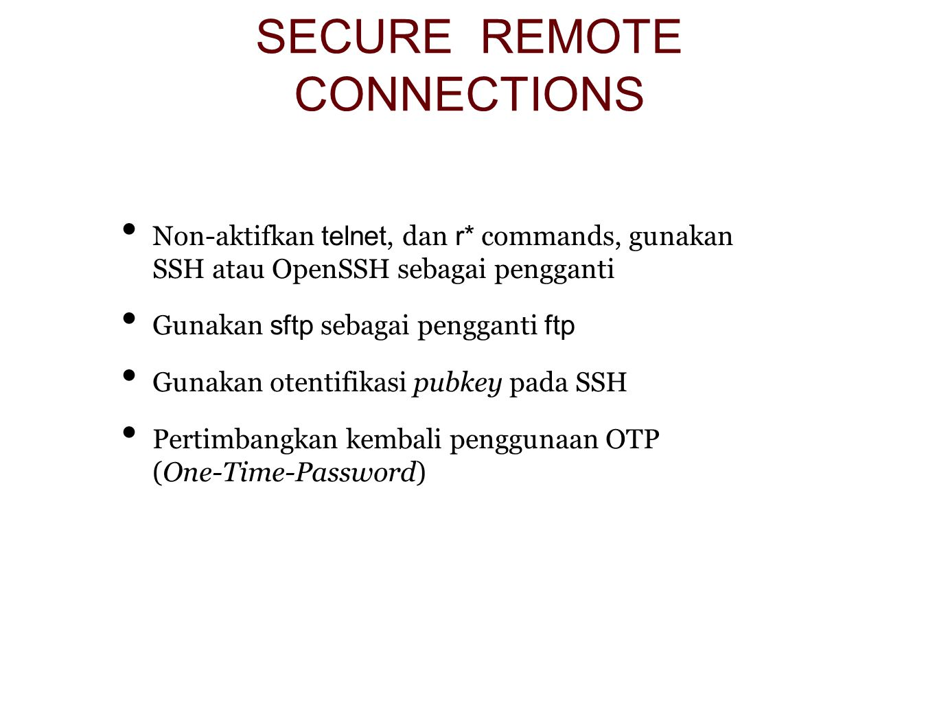 SECURE REMOTE CONNECTIONS