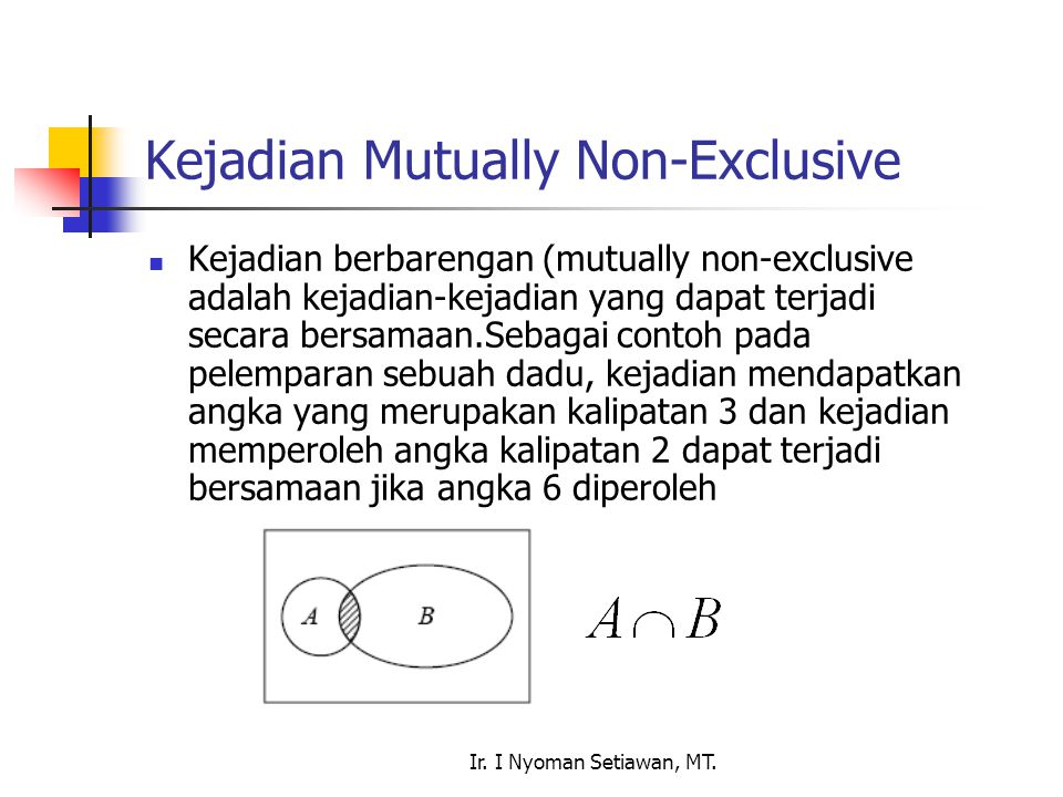 Kejadian Mutually Non-Exclusive