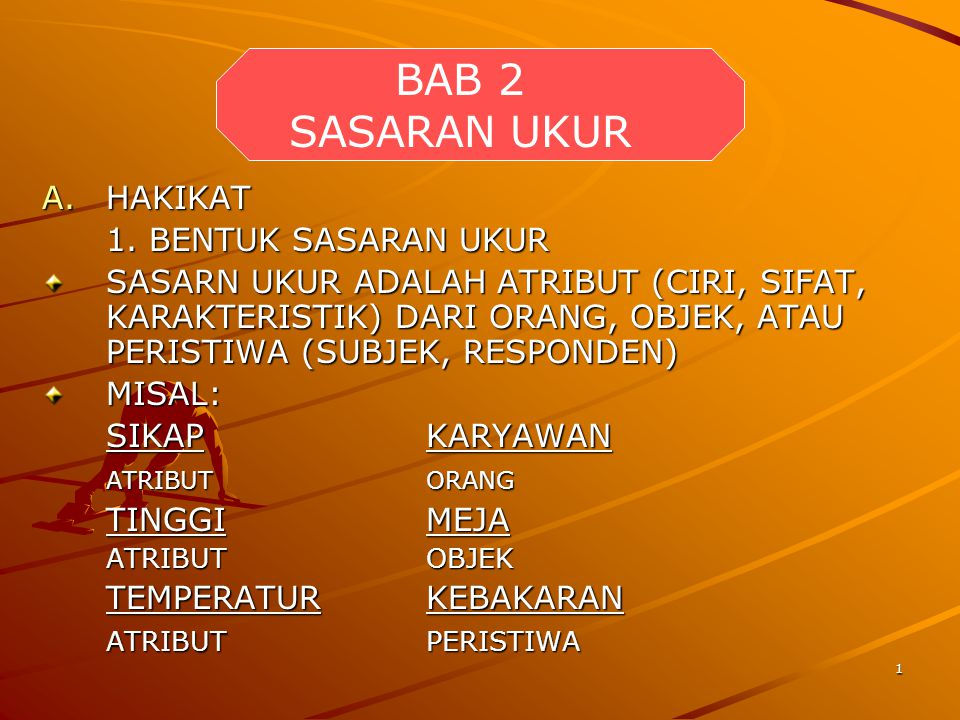 BAB 2 SASARAN UKUR HAKIKAT 1. BENTUK SASARAN UKUR