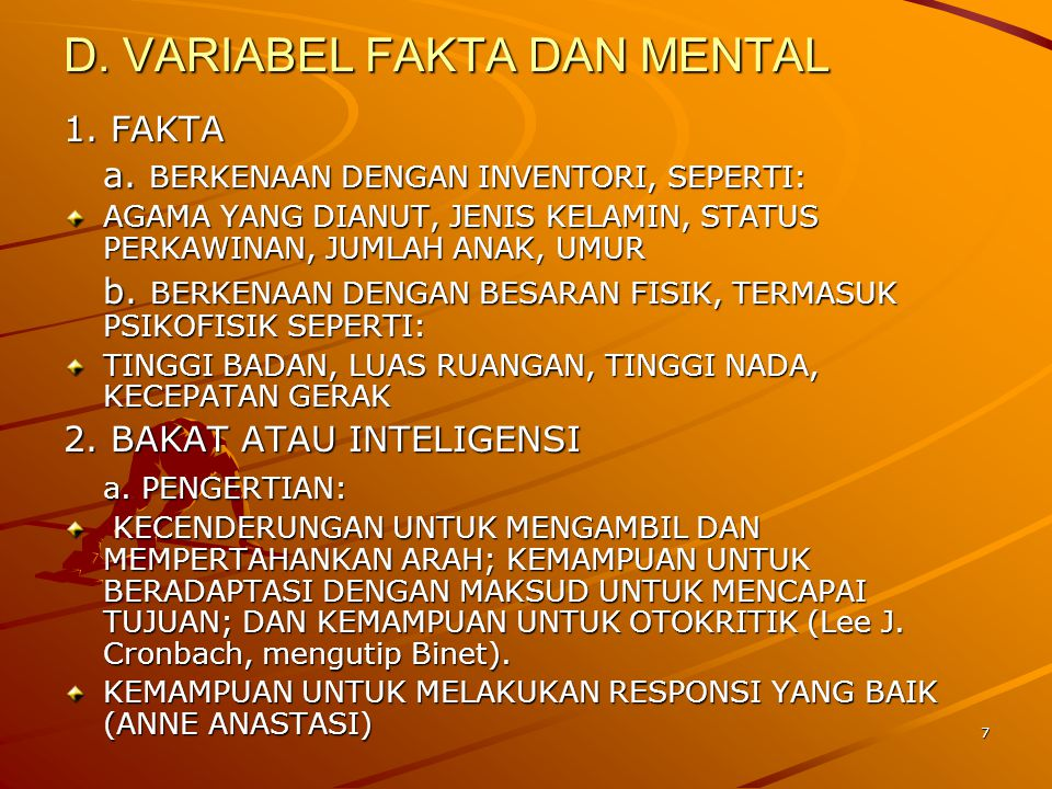 D. VARIABEL FAKTA DAN MENTAL