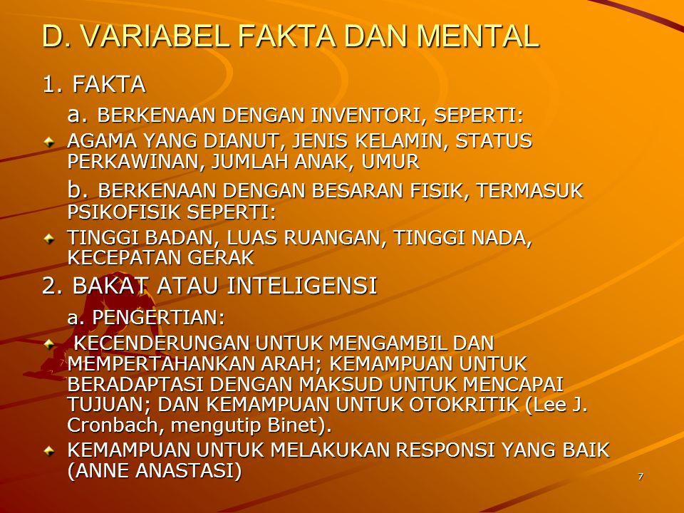 D. VARIABEL FAKTA DAN MENTAL