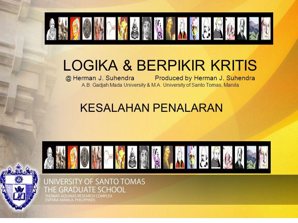 LOGIKA & BERPIKIR KRITIS @ Herman J. Suhendra. Produced by Herman J