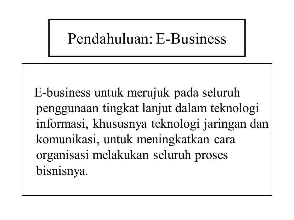 Pendahuluan: E-Business