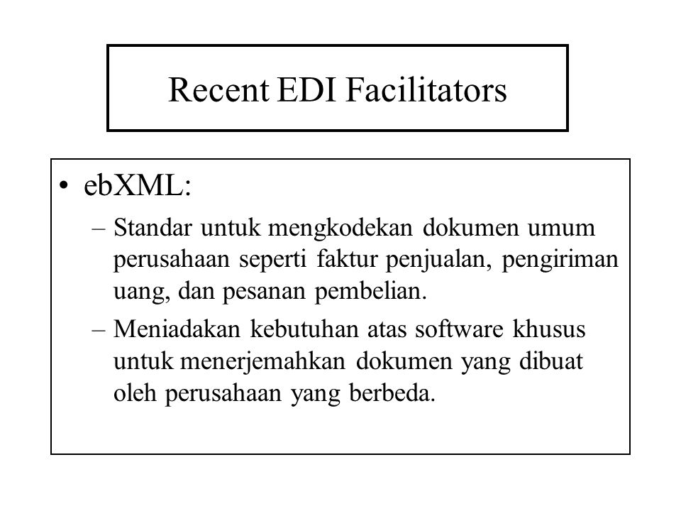Recent EDI Facilitators