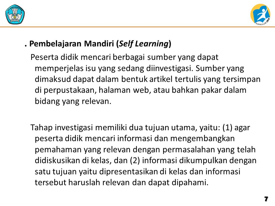 . Pembelajaran Mandiri (Self Learning)
