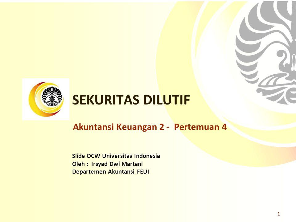 SEKURITAS DILUTIF Akuntansi Keuangan 2 - Pertemuan 4