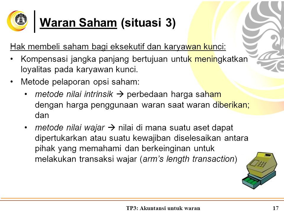 Waran Saham (situasi 3) Hak membeli saham bagi eksekutif dan karyawan kunci: