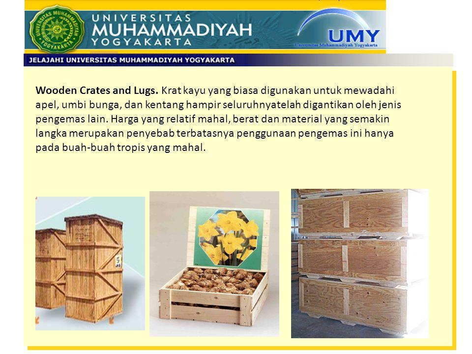 Wooden Crates and Lugs. Krat kayu yang biasa digunakan untuk mewadahi