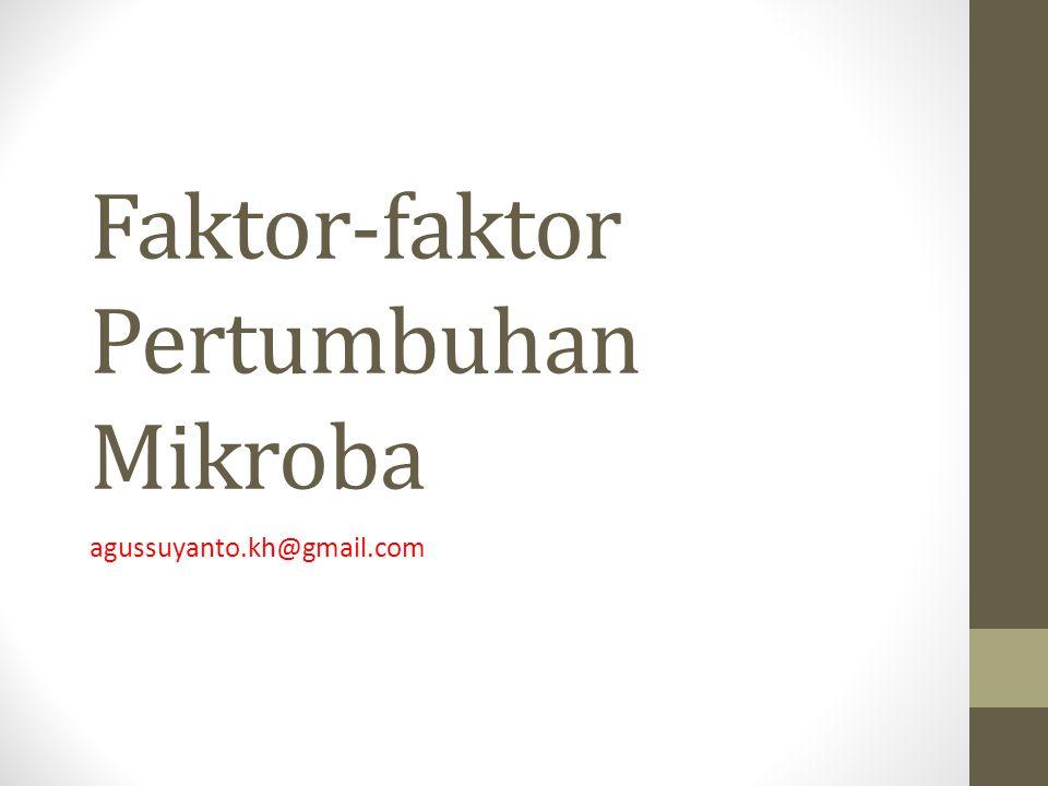 Faktor-faktor Pertumbuhan Mikroba