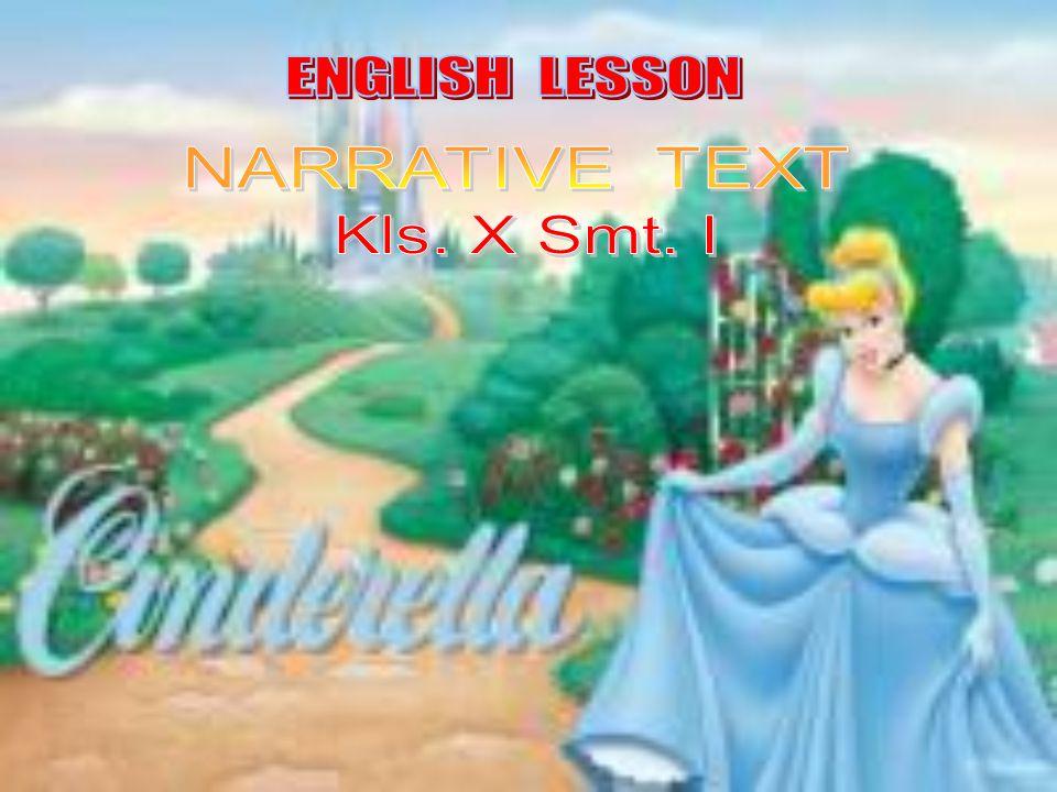 ENGLISH LESSON NARRATIVE TEXT Kls. X Smt. I