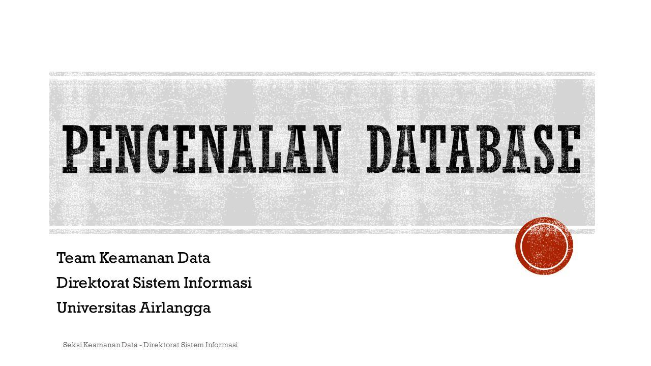 Team Keamanan Data Direktorat Sistem Informasi Universitas Airlangga