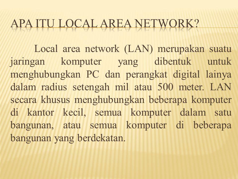 Apa Itu Local Area Network