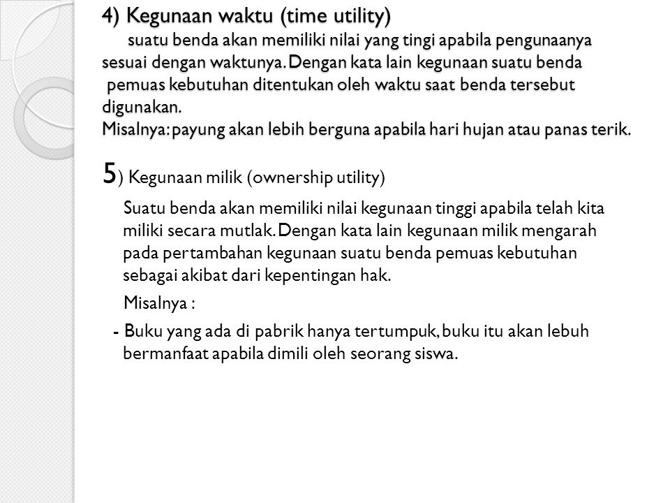 5) Kegunaan milik (ownership utility)