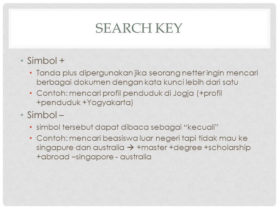 Search Key Simbol + Simbol –