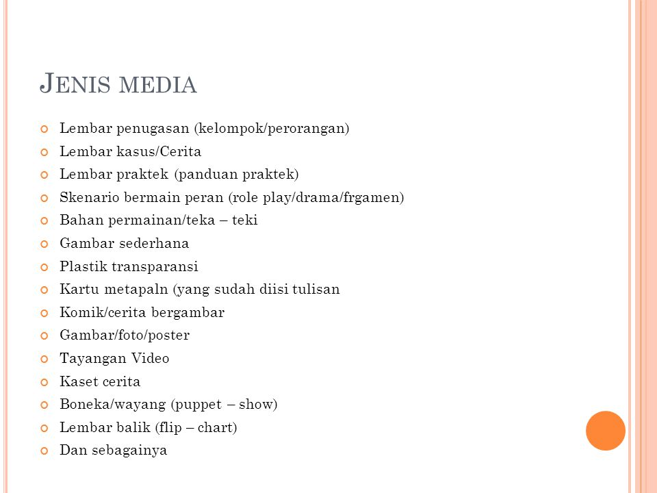 Jenis media Lembar penugasan (kelompok/perorangan) Lembar kasus/Cerita