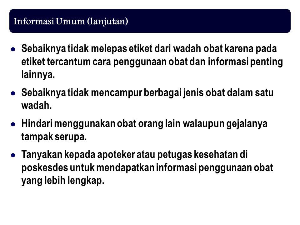 Informasi Umum (lanjutan)