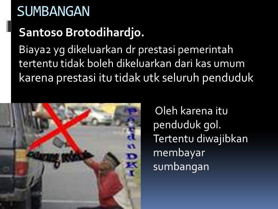 SUMBANGAN Santoso Brotodihardjo.