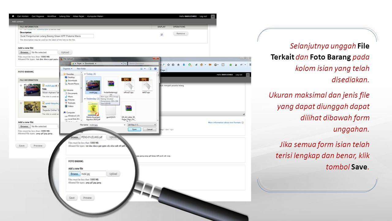 Selanjutnya unggah File Terkait dan Foto Barang pada kolom isian yang telah disediakan.