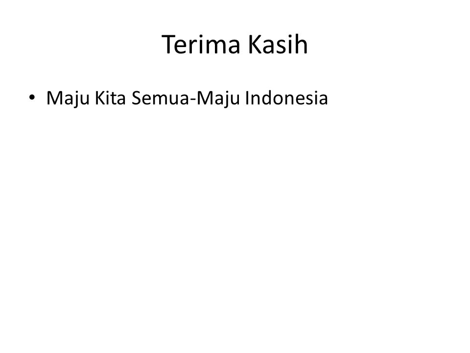 Terima Kasih Maju Kita Semua-Maju Indonesia