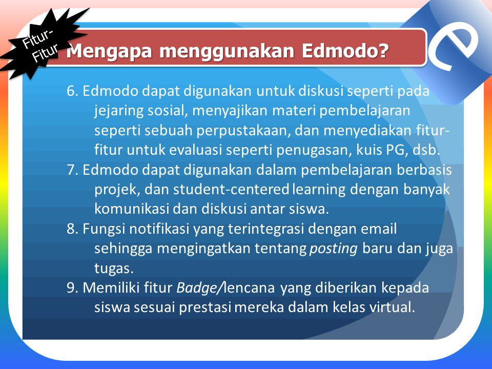Mengapa menggunakan Edmodo