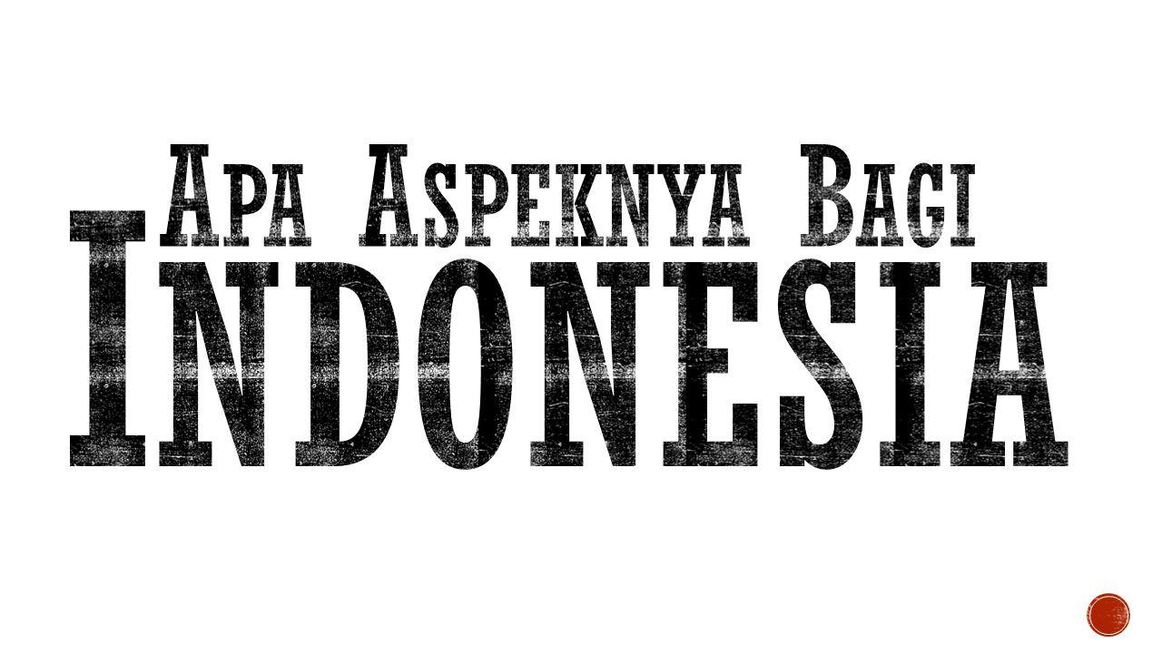 Apa Aspeknya Bagi Indonesia