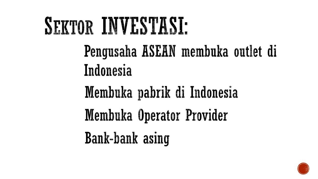 Sektor INVESTASI: Pengusaha ASEAN membuka outlet di Indonesia