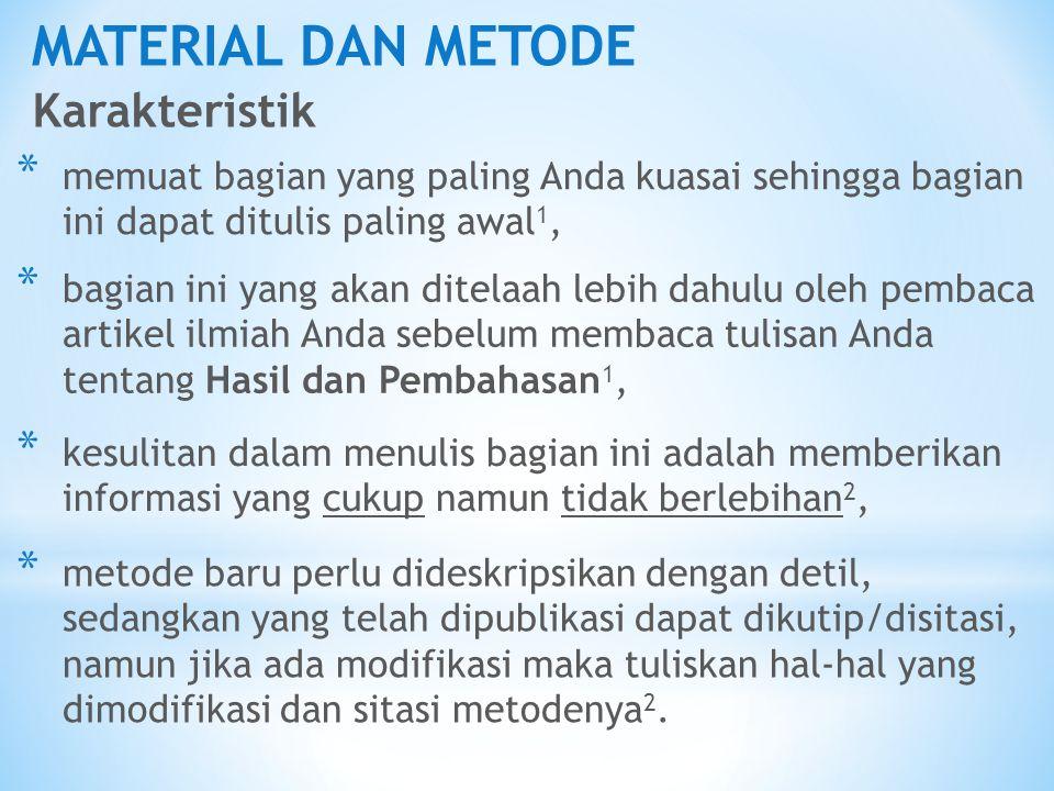 MATERIAL DAN METODE Karakteristik