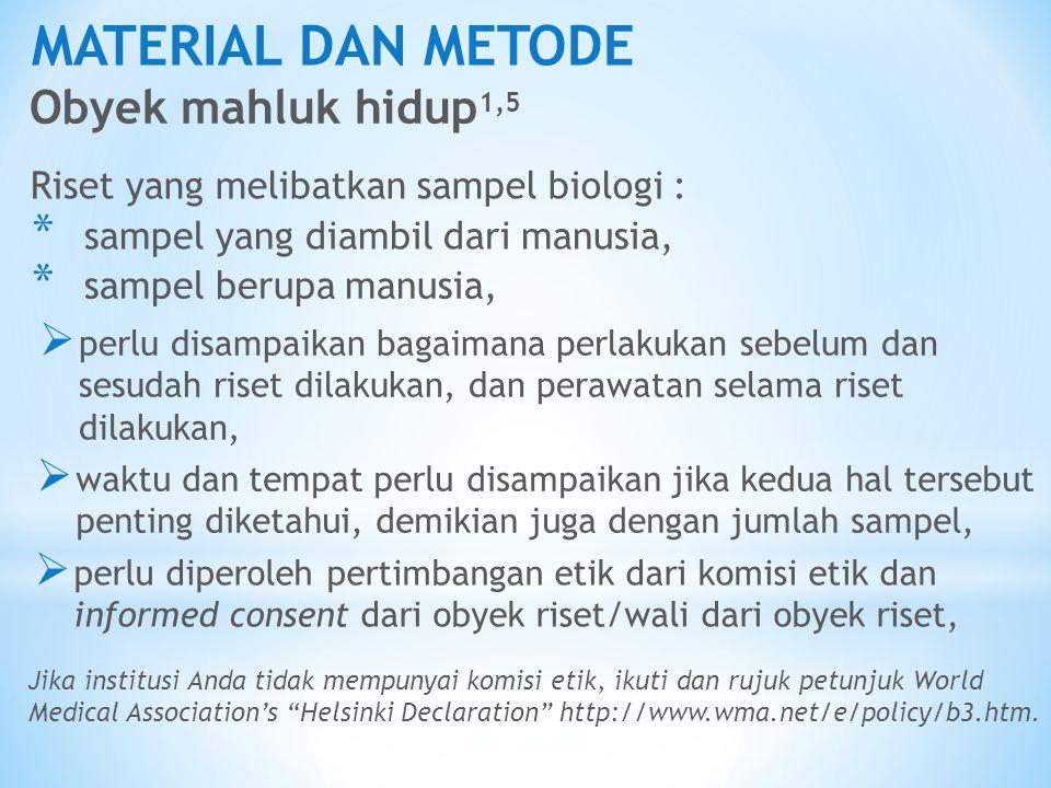 MATERIAL DAN METODE Obyek mahluk hidup1,5