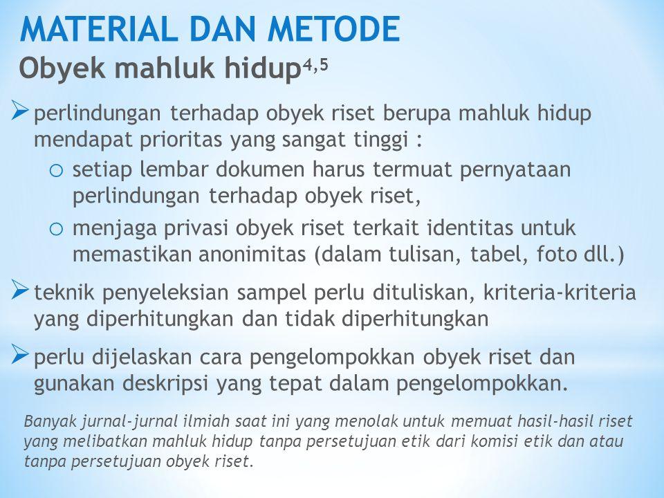 MATERIAL DAN METODE Obyek mahluk hidup4,5