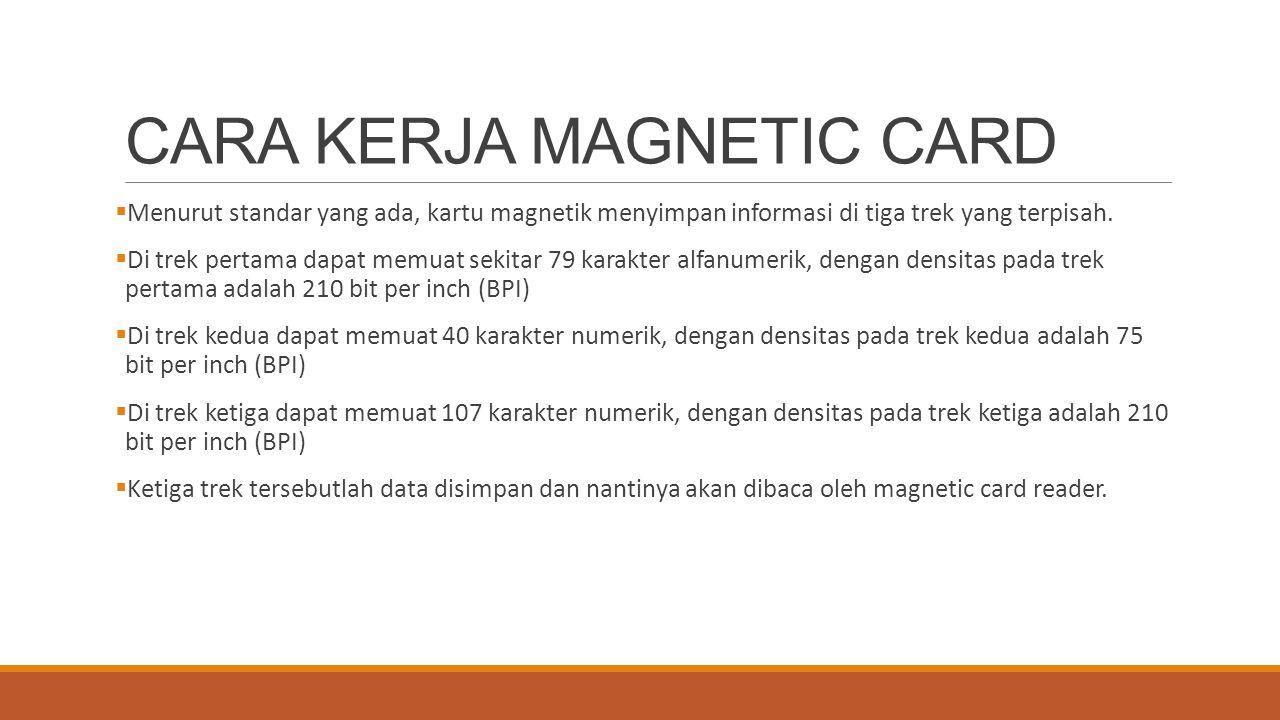 CARA KERJA MAGNETIC CARD