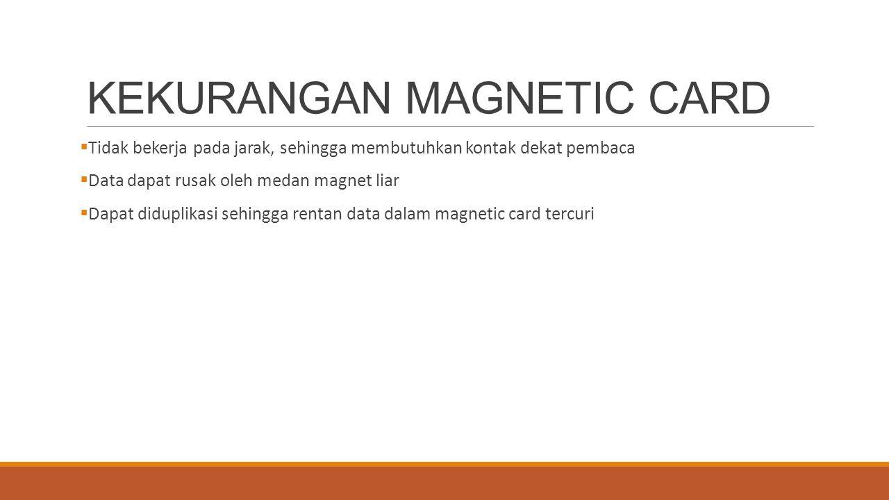 KEKURANGAN MAGNETIC CARD