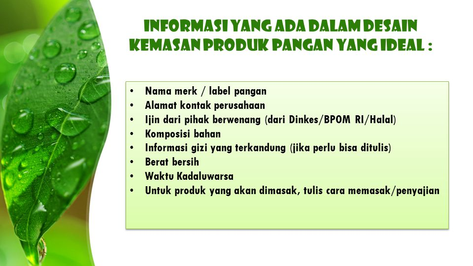 Informasi yang ada dalam desain kemasan produk pangan yang ideal :