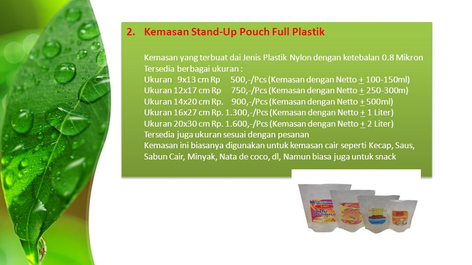 2. Kemasan Stand-Up Pouch Full Plastik