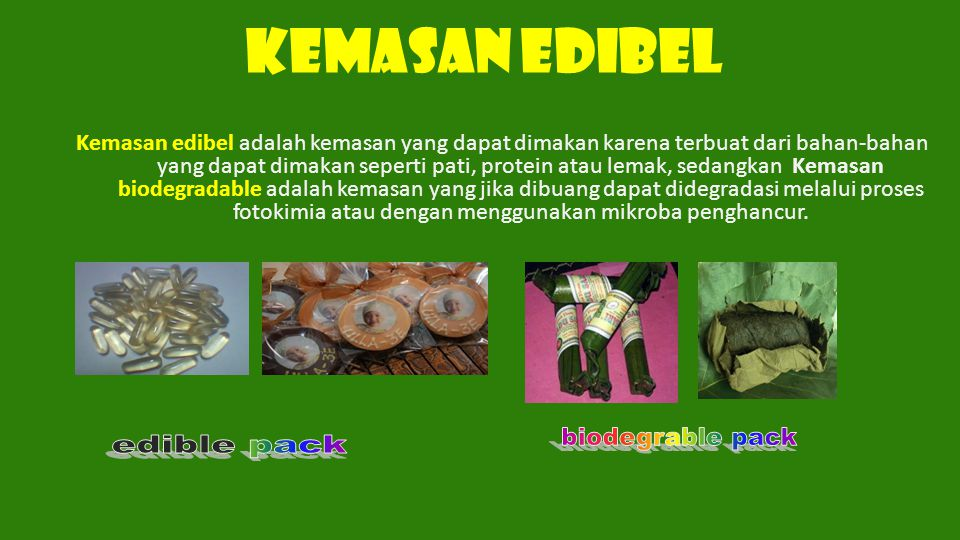 KEMASAN EDIBEL biodegrable pack edible pack