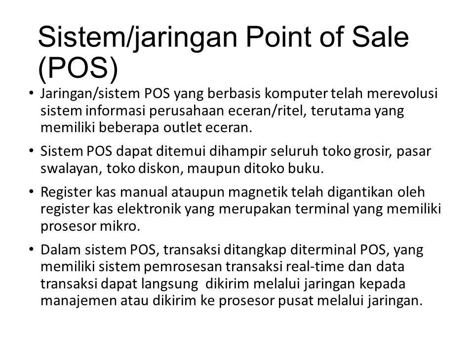 Sistem/jaringan Point of Sale (POS)