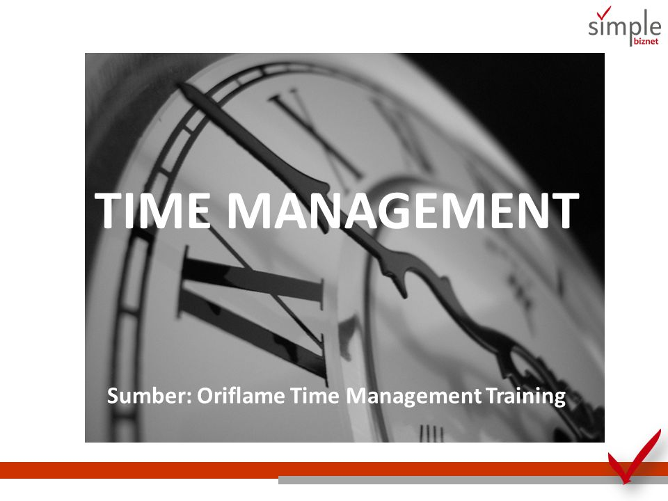 Sumber: Oriflame Time Management Training