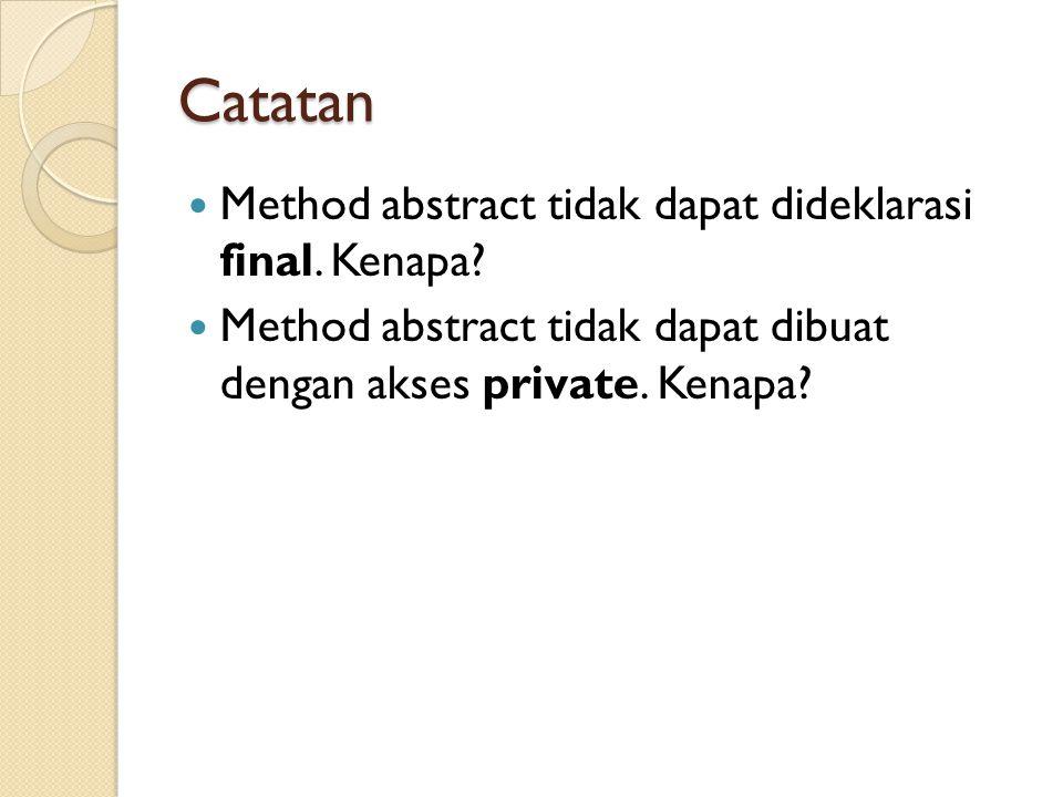 Catatan Method abstract tidak dapat dideklarasi final. Kenapa