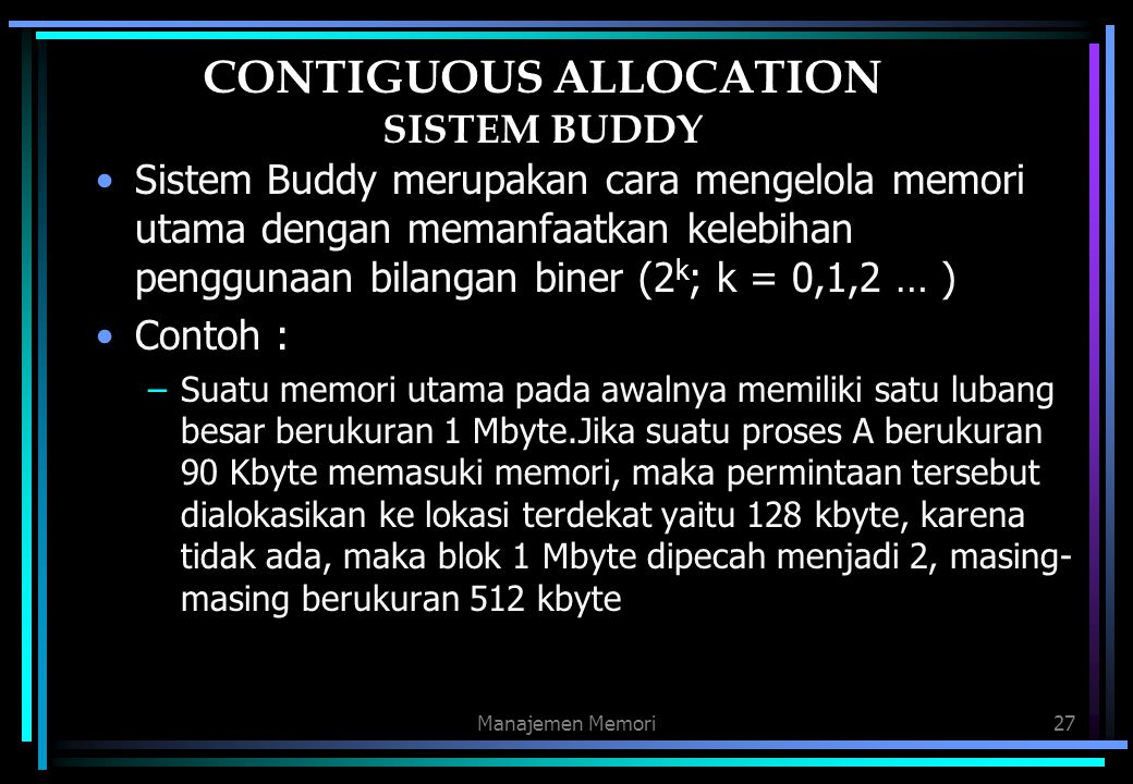 CONTIGUOUS ALLOCATION SISTEM BUDDY